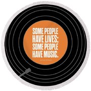Music Quotes Typography Print Poster Round Beach Towel by Lab No 4 - The Quotography Department
