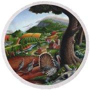 Wild Turkeys Appalachian Thanksgiving Landscape - Childhood Memories - Country Life - Americana Round Beach Towel