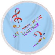 Let's Make Music - Blue Round Beach Towel