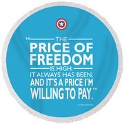 The Price Of Freedom Round Beach Towel by Mark Rogan