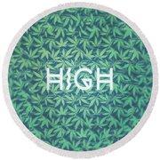 High Typo  Cannabis   Hemp  420  Marijuana   Pattern Round Beach Towel