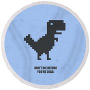 Don't Die Business Quotes Poster Round Beach Towel