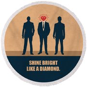 Shine Bright Like A Diamond Corporate Start-up Quotes Poster Round Beach Towel