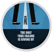 The Only True Failure Is Giving Upcorporate Start-up Quotes Poster Round Beach Towel