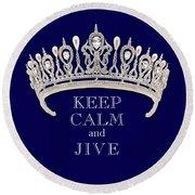 Keep Calm And Jive Deep Blue Diamond Tiara Round Beach Towel
