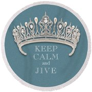 Keep Calm And Jive Diamond Tiara Turquoise Texture Round Beach Towel