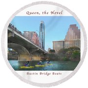 Image Included In Queen The Novel - Austin Bridge Boats Enhanced Poster Round Beach Towel
