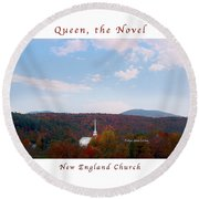 Image Included In Queen The Novel - New England Church Enhanced Poster Round Beach Towel