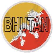 Flag Of Bhutan Word Round Beach Towel