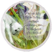 The Lily Of The Valley - Lyrics Round Beach Towel