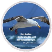I Love Deadlines Douglas Adams Round Beach Towel
