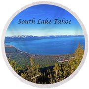 South Lake Tahoe, Ca And Nv Round Beach Towel
