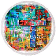 As For Me And My House - Watercolor Edge Round Beach Towel
