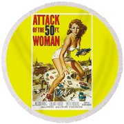 Attack Of The 50 Ft. Woman Poster Round Beach Towel