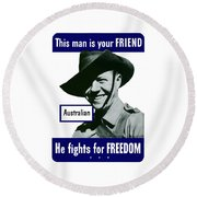 Australian This Man Is Your Friend  Round Beach Towel