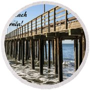 Avila Pier Avila Beach California Round Beach Towel