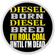 Awesome Diesel Design Born And Bred Round Beach Towel