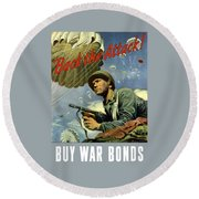 Back The Attack Buy War Bonds Round Beach Towel by War Is Hell Store