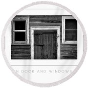 Barn Door And Windows Bw Poster Round Beach Towel