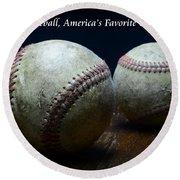 Baseball Americas Favorite Game Round Beach Towel