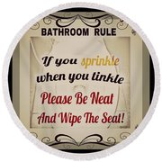 Bathroom Rule Round Beach Towel
