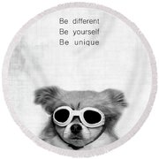 Be Different Be Yoursef Be Unique Round Beach Towel
