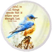 Be Faithful In Small Things Round Beach Towel