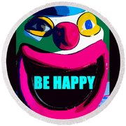 Be Happy Clown 2 Round Beach Towel