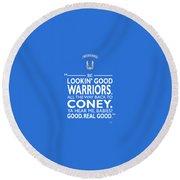 Be Lookin Good Warriors Round Beach Towel