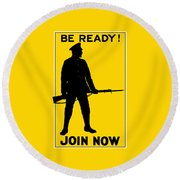 Be Ready - Join Now Round Beach Towel