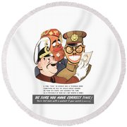 Be Sure You Have Correct Time Propaganda Round Beach Towel