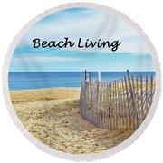 Beach Living Round Beach Towel