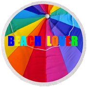 Beach Lover Round Beach Towel