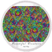 Beautiful Creatures Round Beach Towel