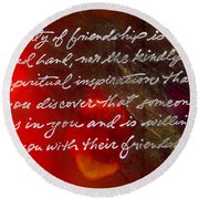 Beauty Of Friendship Round Beach Towel