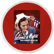 Become A Nurse -- Ww2 Poster Round Beach Towel