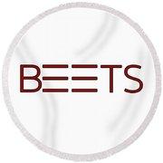 Beets Round Beach Towel