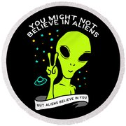 Believe In Aliens Gift Round Beach Towel