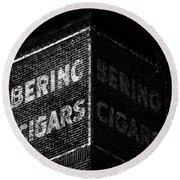 Bering Cigar Factory Round Beach Towel
