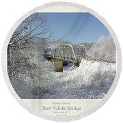 Bert White Bridge Poster Round Beach Towel