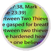 Between Two Thieves Round Beach Towel