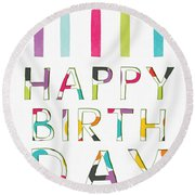 Birthday Candles- Art By Linda Woods Round Beach Towel