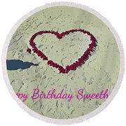 Birthday Card For Sweethearts Round Beach Towel