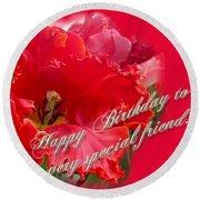 Birthday Special Friend - Red Parrot Tulip Round Beach Towel