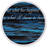 Blue Water With Inspirational Text Round Beach Towel