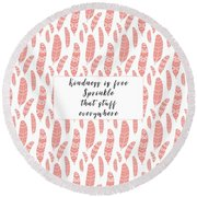 Bohemian Feathers Coral  Kindness Is Free Round Beach Towel