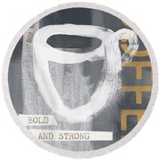 Bold And Strong- Art By Linda Woods Round Beach Towel