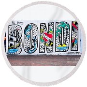 Bondi Beach Graffiti - Photograph By Kaye Menner Round Beach Towel
