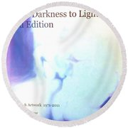 Book From Darkness To Light 2nd Edition Round Beach Towel