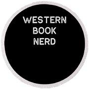 Book Shirt Western Nerd Light Reading Authors Librarian Writer Gift Round Beach Towel
